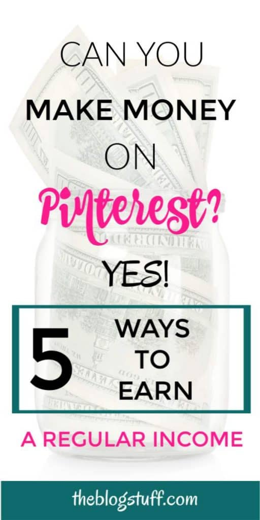 Can you make money on Pinterest? Discover 5 ways you can use to work from home and make a regular income.
