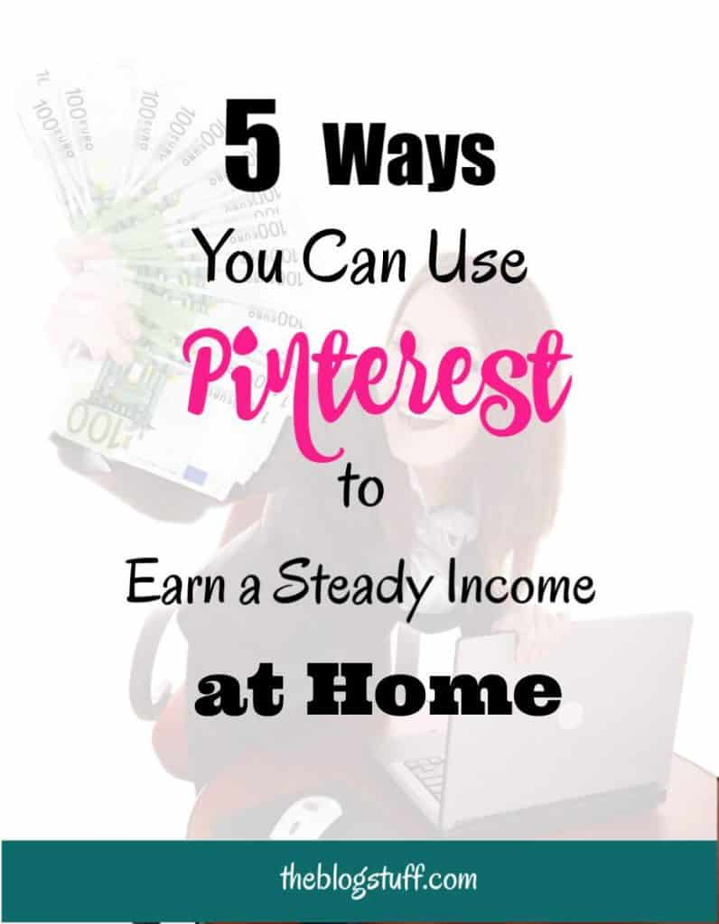 How to Make Money on Pinterest (2018) | 5 Ways You Can Use Today ...