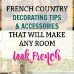 French country decor tips and accessories