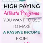 6 High paying affiliate programs you need to use to make consistent money from your website or blog