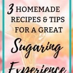 How to sugar wax at home with 3 easy homemade recipes