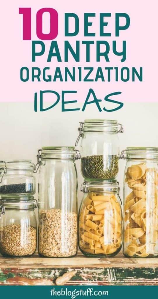 Deep pantry organization ideas