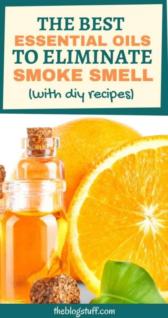Best essential oils to eliminate smoke odor