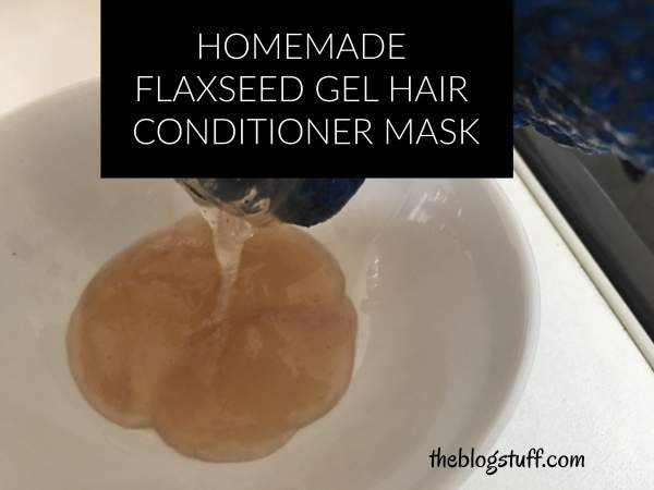 DIY flaxseed gel hair mask and conditioner