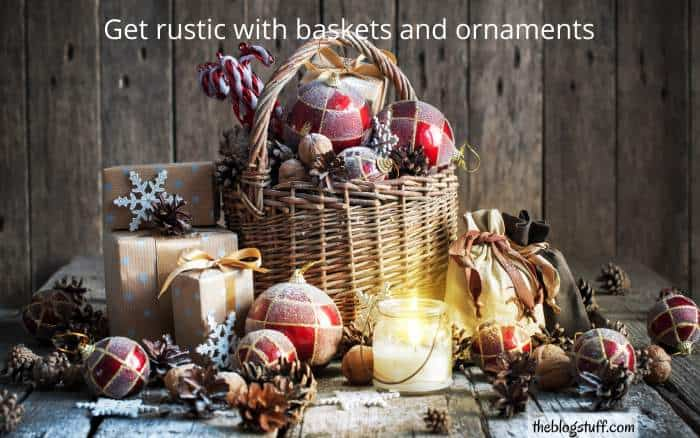 Basket with ornaments for a farmhouse Christmas look