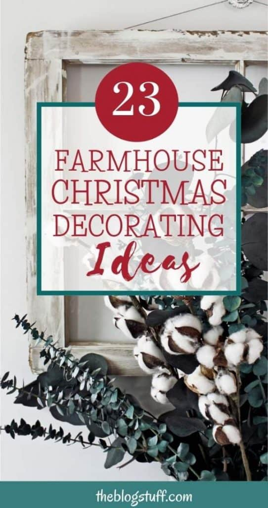 23 Farmhouse Christmas Decor Ideas For A Cozy Feeling